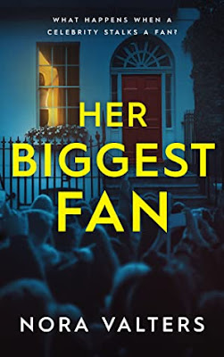 Her Biggest Fan by Nora Valters