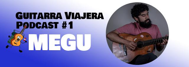 Megu en Guitarra Viajera podcast