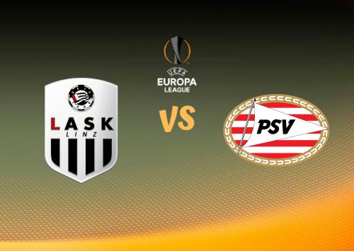 LASK Linz vs PSV  Resumen