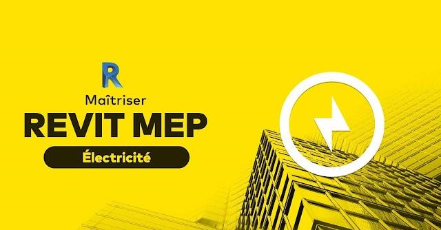 Maîtrisez Revit MEP - Module électricité