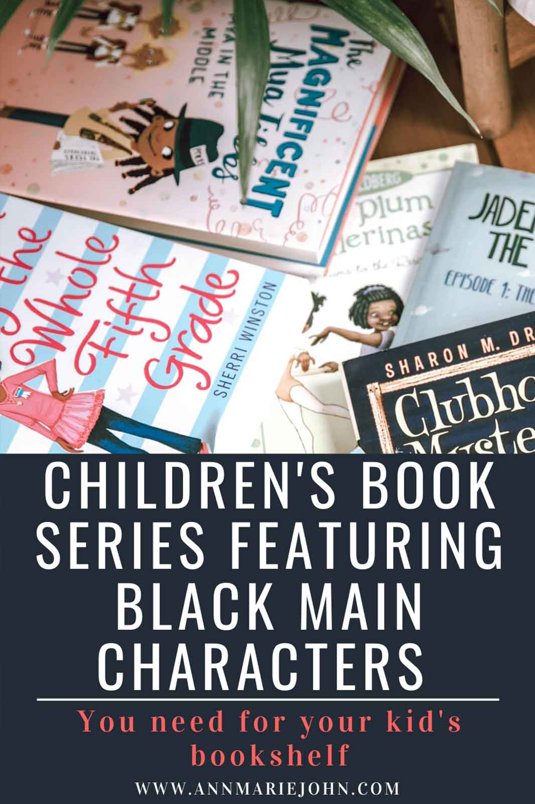 Children's Book Series Featuring Black Main Characters