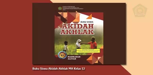 Buku Siswa Akidah Akhlak MA Kelas 12 - Berkas Edukasi