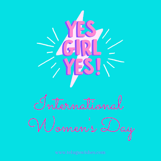 Yes Girl Yes Women's Day Instagram Posts