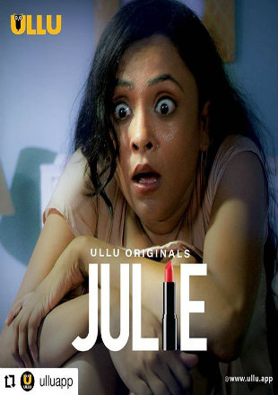 Julie 2019 Complete S01 Full Hindi Episode Download HDRip 720p