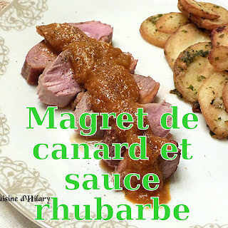 http://danslacuisinedhilary.blogspot.fr/2016/04/magret-de-canard-et-sa-sauce-rhubarbe.html
