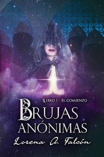 Brujas anónimas #1 | El comienzo | Lorena A. Falcón