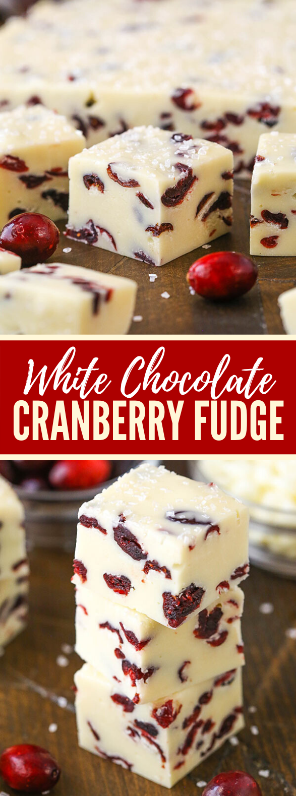 EASY WHITE CHOCOLATE CRANBERRY FUDGE #desserts #christmas