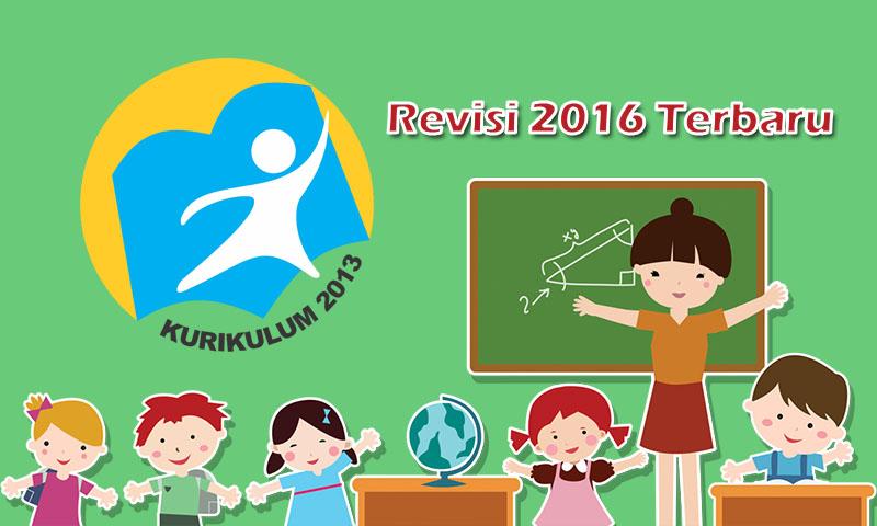 Kurikulum 2013 Revisi Terbaru Tahun 2016 2017
