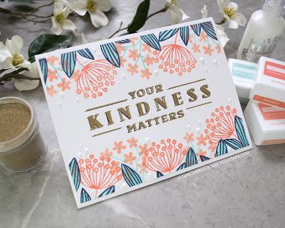 Concord & 9th, Buds & Blossoms Stamp Set, Concord & 9th Inks, Concord & 9th Card Stock, Kindness matters, handmade card, thank you card