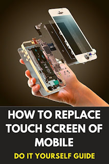 how to replace touch screen of mobile