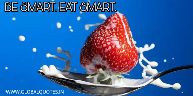 Be smart. Eat smart.
