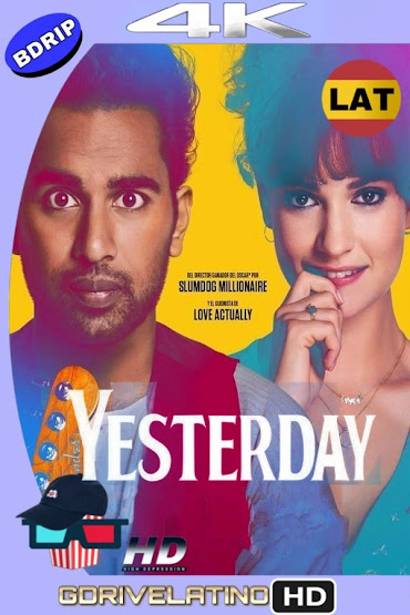 Yesterday (2019) BDRip 4K HDR Latino-Ingles MKV
