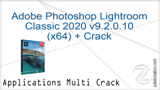 Adobe Photoshop Lightroom Classic 2020 v9.2.0.10 (x64) + Crack
