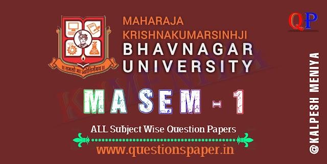 MA SEM 1 Bhavnagar University Question Papers 2021 – Maharaja Krishnakumarsinhji Bhavnagar University(MKBU) Previous Papers