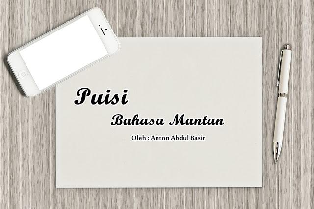 Puisi - Bahasa Mantan