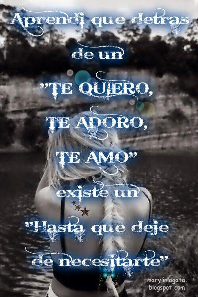 Aprendi, Mentiras, Con el tiempo aprendí, Reflexiones de la vida, Te Amo,