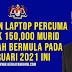 Bantuan Laptop Percuma Untuk 150,000 Murid Sekolah Bermula Pada Februari 2021 Ini