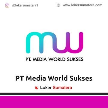 Lowongan Kerja Pekanbaru: PT Media World Sukses Maret 2021