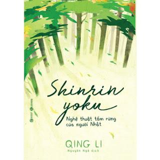 Shinrin Yoku - Nghệ Thuật Tắm Rừng Của Người Nhật ebook PDF EPUB AWZ3 PRC MOBI