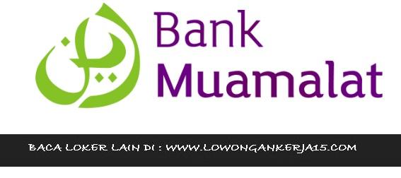 Lowongan kerja Bank Muamalat tahun 2017