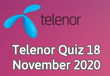 Telenor Quiz 18 November 2020 || Telenor Answers 18 nov 2020