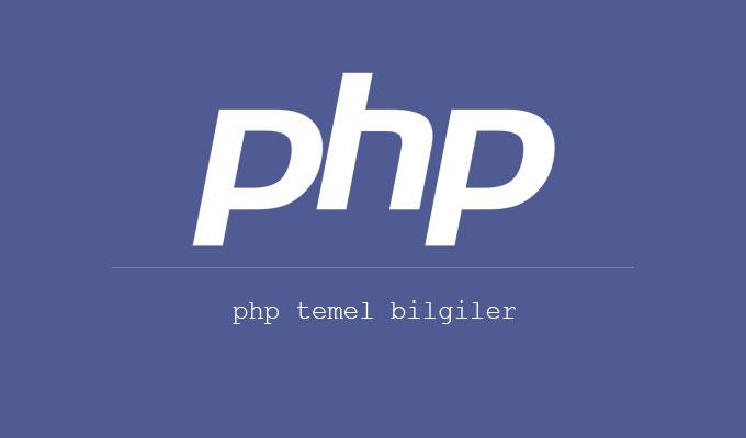 PHP Temel Bilgiler