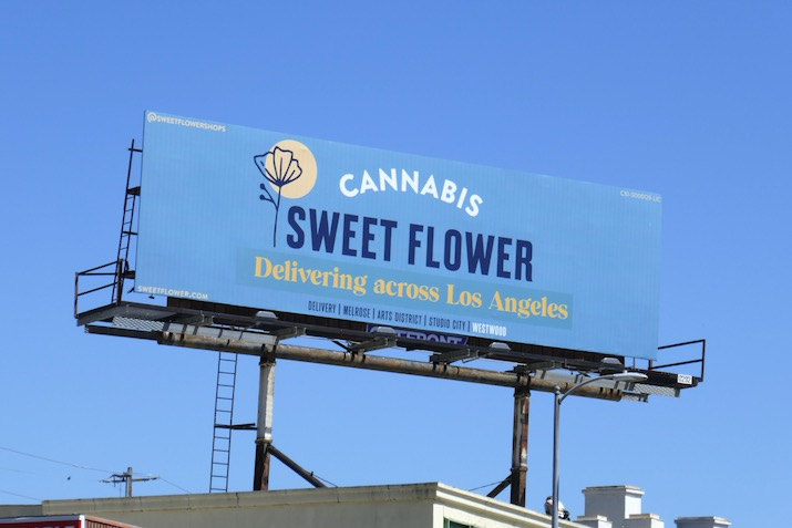 Sweet Flower cannabis Delivery LA  billboard