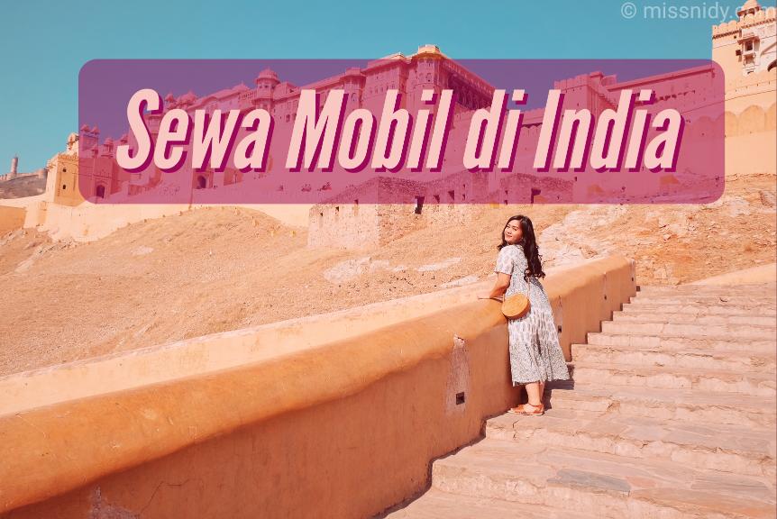 pengalaman sewa mobil di india