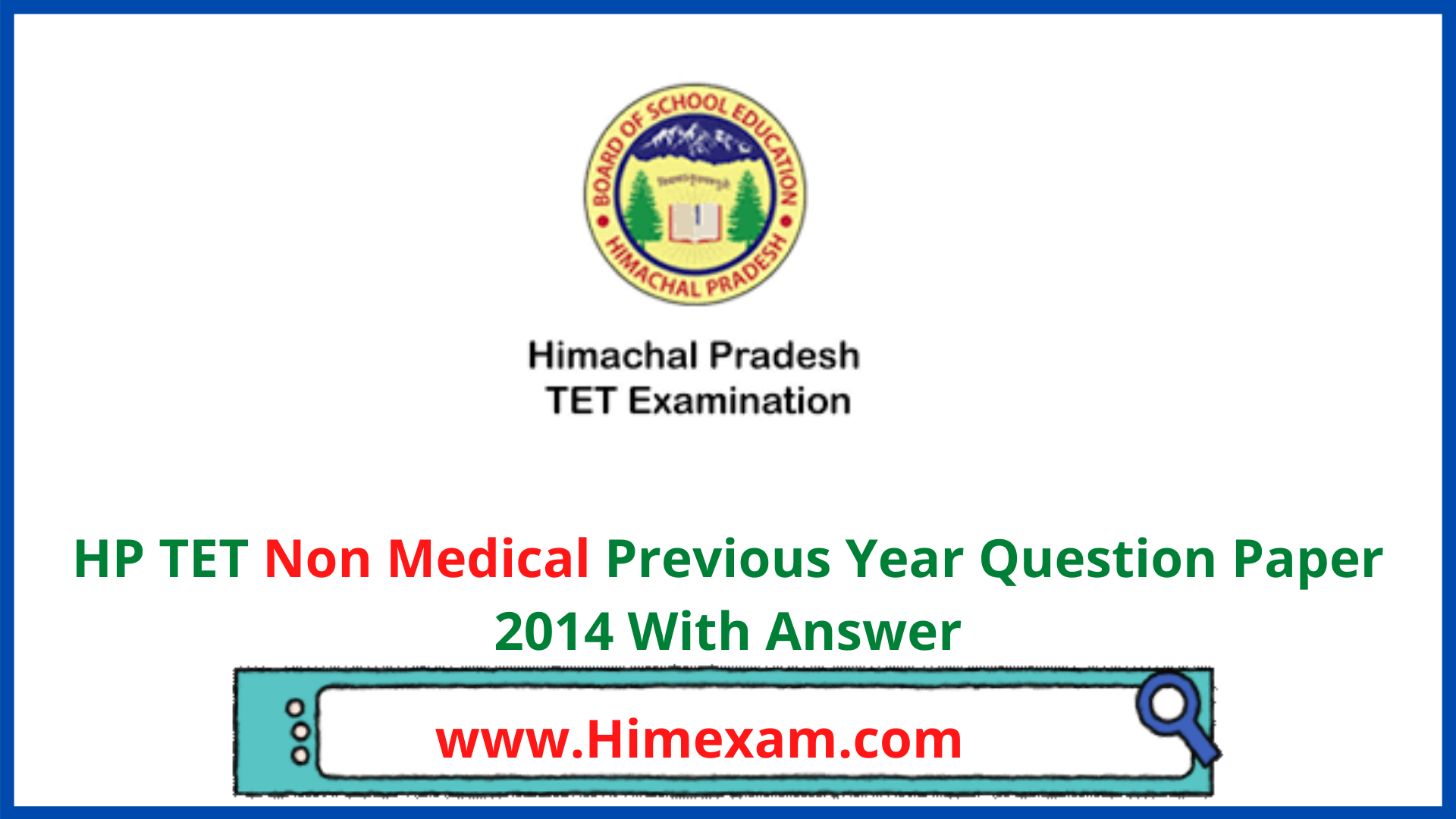 HP TET Non Medical Previous Year Question Paper 2014 With Answer