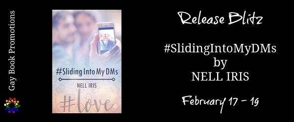 Sliding Into My DMs by Nell Iris Release Blitz