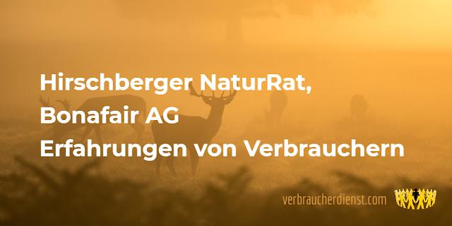 Titel: Hirschberger NaturRat, Bonafair AG – Erfahrungen von Verbrauchern