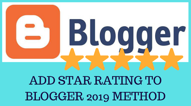 How to add star rating widget to Blogger 2019 method