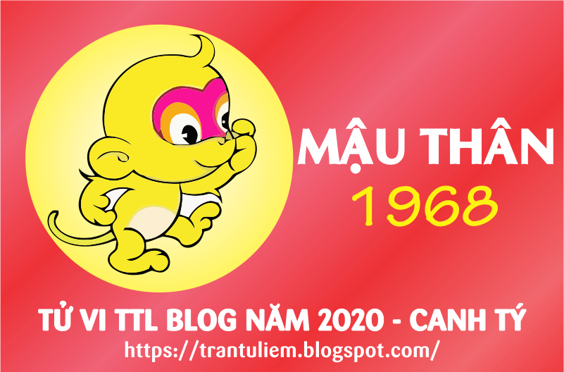 TỬ VI TUỔI MậU THÂN 1968 NĂM 2020