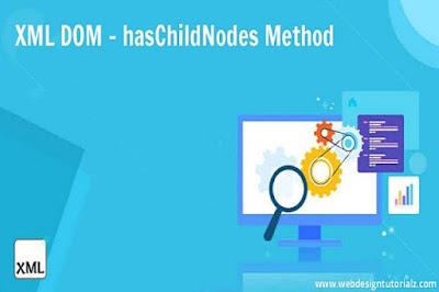 XML DOM - hasChildNodes Method