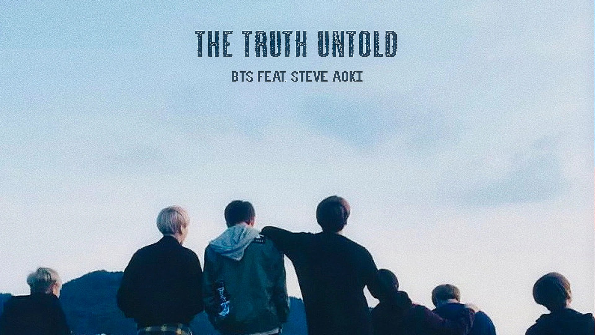 The Truth Untold - BTS (feat. Steve Aoki)