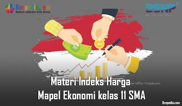 Materi Indeks Harga Mapel Ekonomi kelas 11 SMA/MA