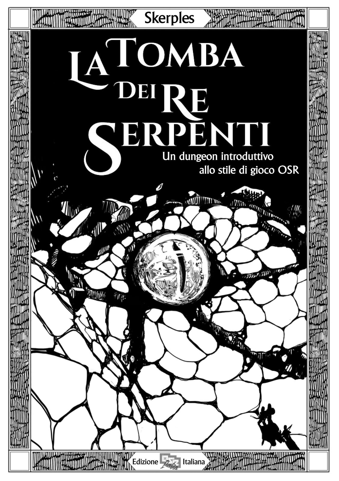 La Tomba dei Re Serpenti