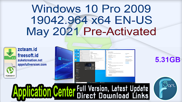 Windows 10 Pro 2009 19042.964 x64 EN-US May. 2021 Pre-Activated_ ZcTeam