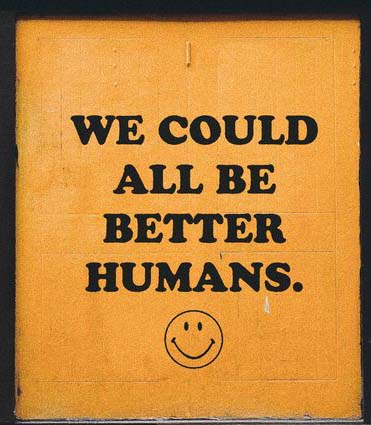 we could be all better human quote