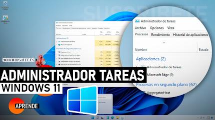 Abrir ADMINISTRADOR DE TAREAS Windows 11