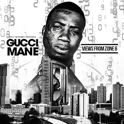 Gucci Mane - Views from Zone 6 Cover