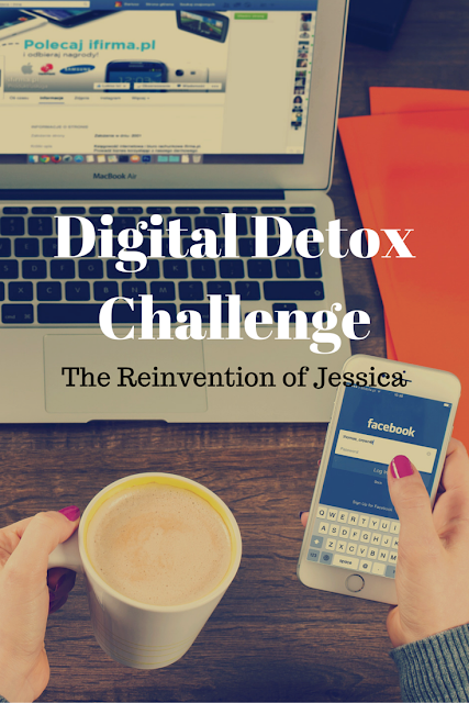 digital detox, unplug, social media addiction, internet addiction, cold turkey, quit the internet, quit facebook, quit social media, detox social media, detox facebook, the reinvention of jessica
