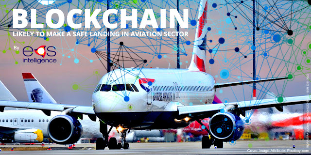 Blockchain Likely to Make a Safe Landing in Aviation Sector