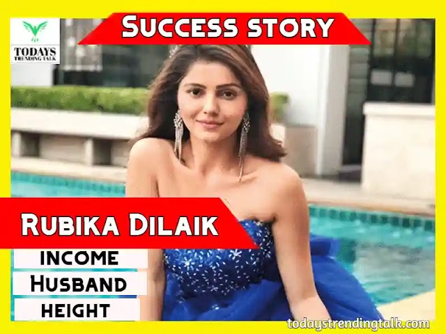 Rubina Dilaik Success story | Biography | Income | 2021