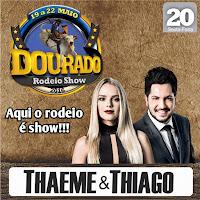Thaeme & Thiago - Dourado Rodeio Show