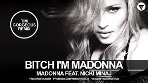 Bitch, I'm Madonna - Madonna feat. Nicki Minaj