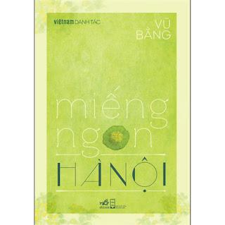 Miếng Ngon Hà Nội (Việt Nam Danh Tác) ebook PDF-EPUB-AWZ3-PRC-MOBI