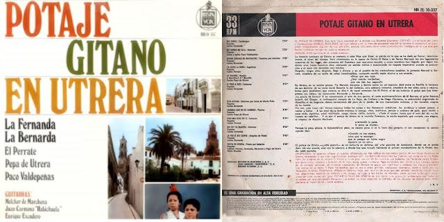 "Perrate de Utrera participa en el disco ""POTAJE GITANO DE UTRERA"" HISPAVOX 1968, junto a Fernanda y Bernarda de Utrera, Paco Valdepeñas, Pepa de Utrera, Juan Habichuela,"