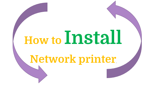 How to install Network Printer