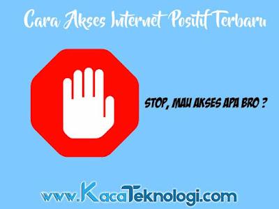 Cara membuka situs yang diblokir oleh internet positif di android dan PC / komputer sebenarnya bisa anda lakukan dengan mudah baik dengan aplikasi seperti vpn maupun tanpa aplikasi. Sebelumnya situs diblokir memang tidak boleh dikunjungi karena di dalamnya terdapat hal-hal yang melanggar undang-undang dan mungkin juga situs tersebut berbahaya.